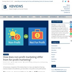 How does non-profit marketing differ from for-profit marketing? - KBVIEWS