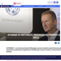 En manque de profitabilité, Volkswagen va supprimer 30.000 postes - LCI