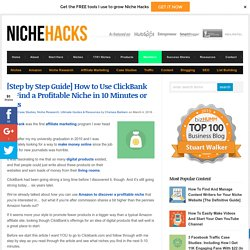 Find a Profitable ClickBank Niche: 7 Steps
