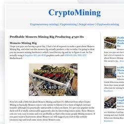 Profitable Monero Mining Rig Producing 4740 Hs