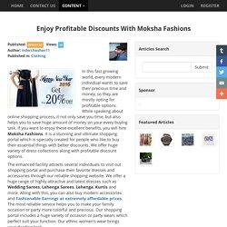 Enjoy Profitable Discounts With Moksha Fashions