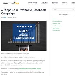 6 Steps To Profitable Facebook Campaign - Marketing Lab
