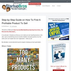 Step-by-Step Guide on How To Find A Profitable Product To Sell - StartupBros