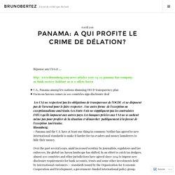Panama: A qui profite le crime de délation? – brunobertez