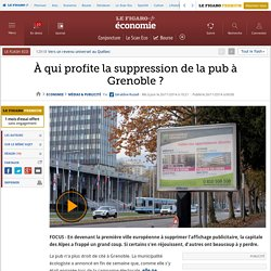 À qui profite la suppression de la pub à Grenoble ?