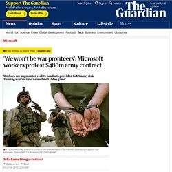 'We won't be war profiteers': Microsoft workers protest $480m army contract