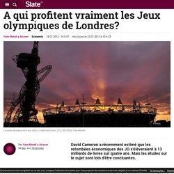 A qui profitent vraiment les Jeux olympiques de Londres?