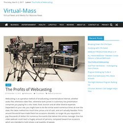 The Profits of Webcasting