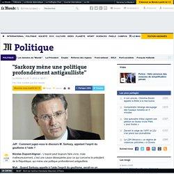 """""""Sarkozy mène une politique profondément antigaulliste"""""""