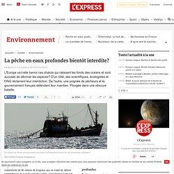 La pêche en eaux profondes bientôt interdite?