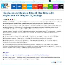 Des leçons profondes doivent être tirées des explosions de Tianjin (Xi Jinping)_French.news.cn