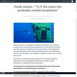 """Fonds marins : """"75 % des zones très profondes restent inexplorées"""""""