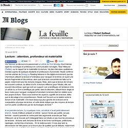 Lecture : attention, profondeur et matérialité - La Feuille - Blog LeMonde.fr