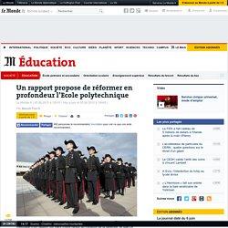 Un rapport propose de réformer en profondeur l'Ecole polytechnique