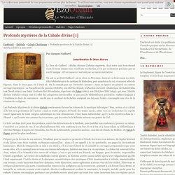 Profonds mystères de la Cabale divine [1] « Cabale Chrétienne « Kabbale
