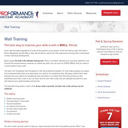 PROformance Soccer Academy – Wall Training