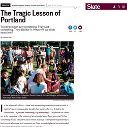 The profound and damaging lesson of the Portland attack.