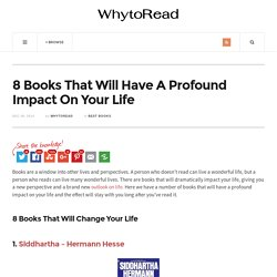 8 Books That Will Have A profound Impact On Your Life - WhytoRead Books