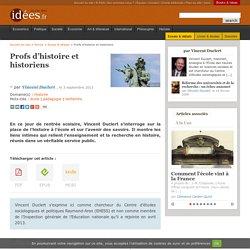 Profs d'histoire et historiens par Vincent Duclert, 2013