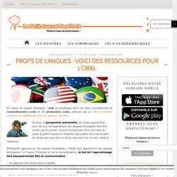 Profs de langues : voici des ressources pour l'oral