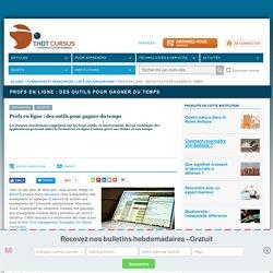 Profs en ligne : des outils pour gagner du temps