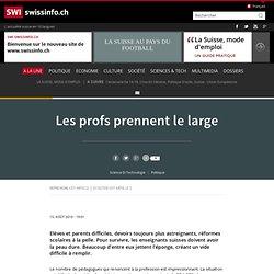 Les profs prennent le large - SWI swissinfo.ch