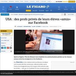 USA : des profs privés de leurs élèves «amis» sur Facebook