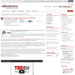 Mira, piensa, profundiza y crea tu lección en TED-Ed