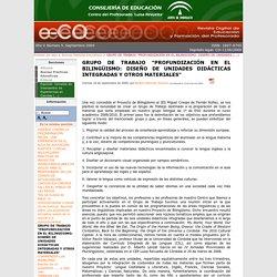 """GRUPO DE TRABAJO """"PROFUNDIZACIÓN EN EL BILINGÜISMO: DISEÑO DE UNIDADES DIDÁCTICAS INTEGRADAS Y OTROS MATERIALES"""" - Revista digital e-CO: Número 5"""