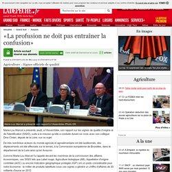 LA DEPECHE 27/01/15 Agriculture - Aveyron - Signes officiels de qualité - «La profusion ne doit pas entraîner la confusion»