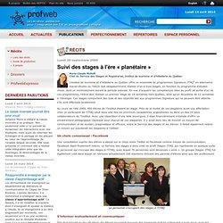 Profweb 2.0 : Suivi des stages à l'ère «planétaire»