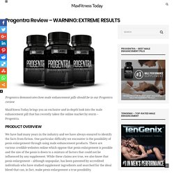 Progentra Review - WARNING: EXTREME RESULTS - Maxfitnesstoday
