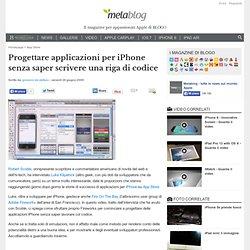 Progettare applicazioni per iPhone senza saper scrivere una riga di codice