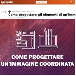 Come progettare gli elementi di un'immagine coordinata - Grafigata!