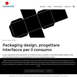 Packaging design, progettare interfacce per il consumo