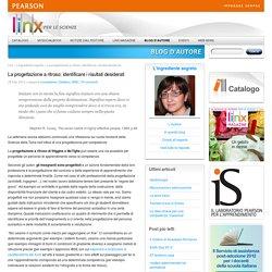 La progettazione a ritroso: identificare i risultati desiderati - L'ingrediente segreto - di Barbara Scapellato - Biologia e Scienze della Terra