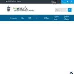 Progettazione didattica / Didattica Digitale Integrata & DAD / Didattica Digitale Integrata / Il portale della scuola in Trentino - Vivoscuola