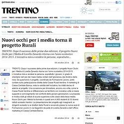 Nuovi occhi per i media torna il progetto Rurali - Economia - Trentino Corriere Alpi