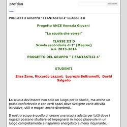 """PROGETTO GRUPPO """" I FANTASTICI 4"""" CLASSE 3 D - profdan"""