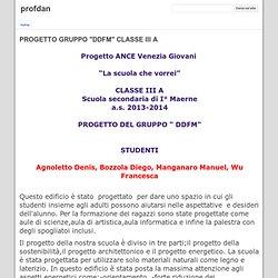 """PROGETTO GRUPPO """"DDFM"""" CLASSE III A - profdan"""