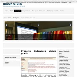Progetto Gutenberg ebook gratis - Ebook Gratis
