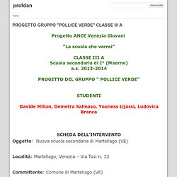 "PROGETTO GRUPPO ""POLLICE VERDE"" CLASSE III A - profdan"