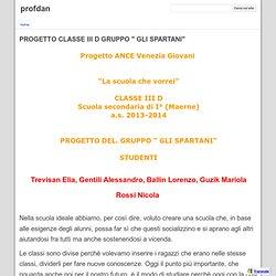 """PROGETTO CLASSE III D GRUPPO """" GLI SPARTANI"""" - profdan"""