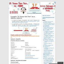 """Il progetto """"3T: Tessere Tanti Testi"""" (aa.ss. 2008/09 e 2009/10)"""