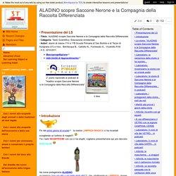 UdA: ALADINO scopre Saccone Nerone e la Compagnia della Raccolta Differenziata