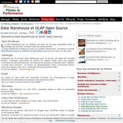 Data Warehouse et OLAP Open Source : les progiciels libres du projet Business Intelligence.