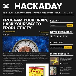 Program Your Brain, Hack Your Way to Productivity