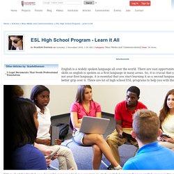 ESL High School Program - Learn it All Composed By Scarlett Iversen