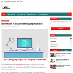 Latest Program In Java Education Debugging Affairs Eclipse