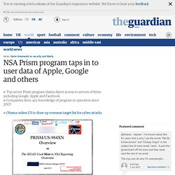 NSA Prism program taps in to user data of Apple, Google and others | World news